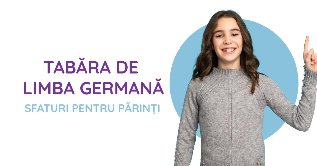 Tabăra de limba germană – sfaturi pentru părinți