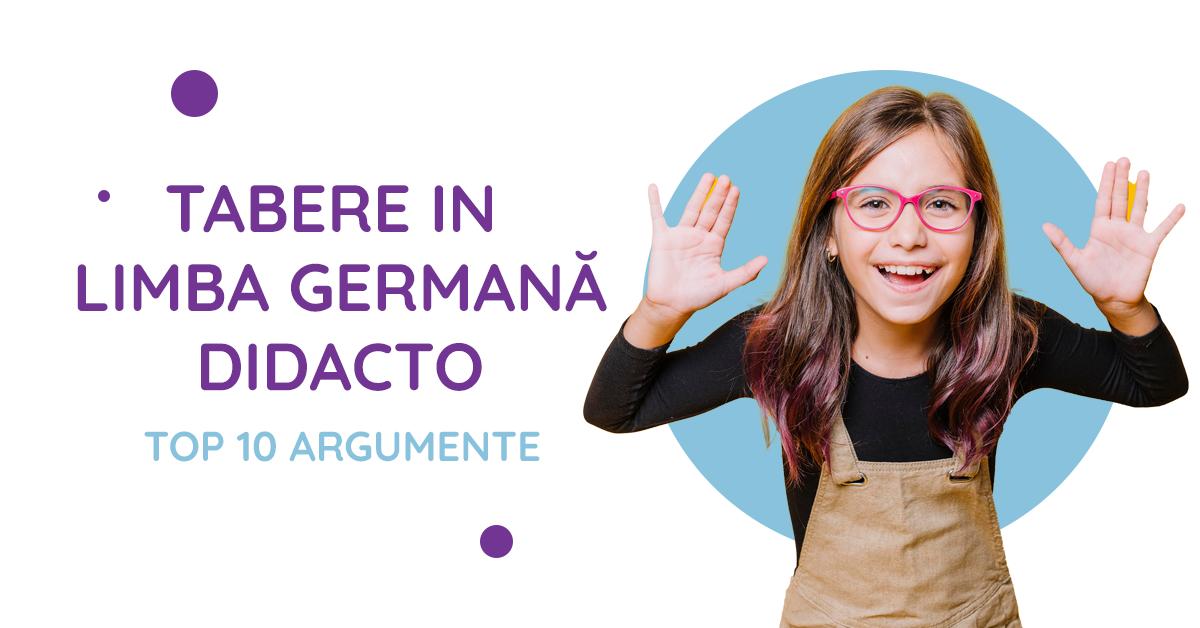 10 argumente pentru a participa la taberele in limba germana organizate de didacto