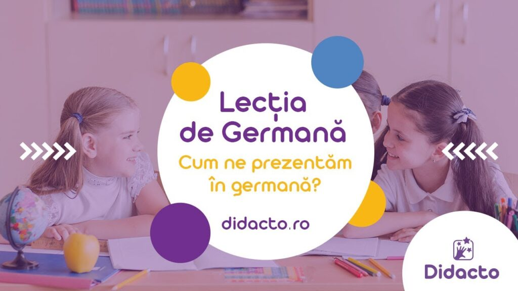Cum ne prezentam in germana - Lectii de germana gratuite pentru copii